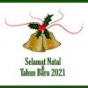 Selamat Natal dan Tahun Baru 2021